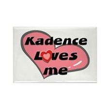 kadence loves me Rectangle Magnet