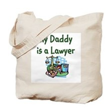 My Daddy Is A Lawyer Tote Bag