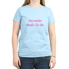 December Bride To Be T-Shirt