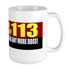 yes on prop 113 Bumper Sticker Mug