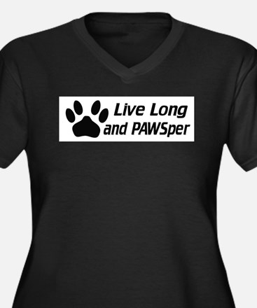 Live Long And Pawsper Plus Size T-Shirt