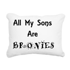 My Sons Are Bronies Rectangular Canvas Pillow