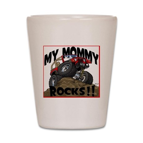 MyMommyRocks Shot Glass