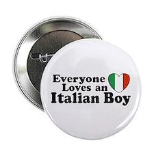 Everyone loves an italian boy Button