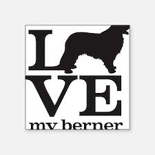 "Love my Berner Square Sticker 3"" x 3"""