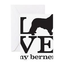 Love my Berner Greeting Card