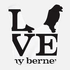Love my Berner Bib