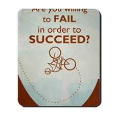 Willing to Fail Mousepad
