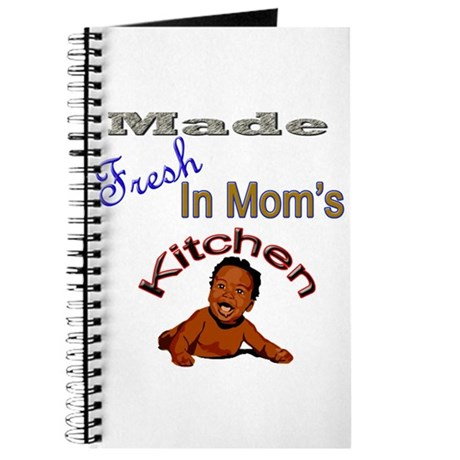 Made Fresh In Mom's Kitchen Journal
