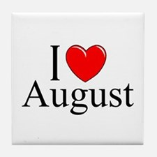 """I Love August"" Tile Coaster"