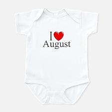 """""""I Love August"""" Onesie"""