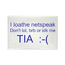 I Loathe Netspeak Rectangle Magnet