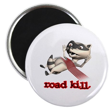 Funny Road Kill Racoon Magnet