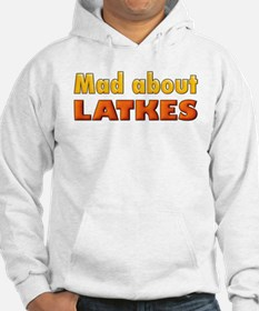 MAD ABOUT LATKES Hoodie