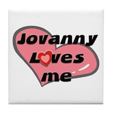 jovanny loves me  Tile Coaster