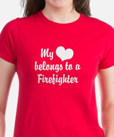 My Heart Belongs to a Firefig Tee