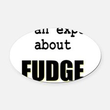 Im an expert about FUDGE Oval Car Magnet
