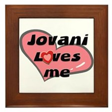 jovani loves me  Framed Tile