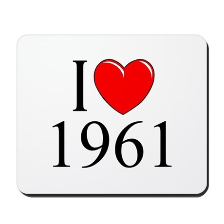 """I Love 1961"" Mousepad"