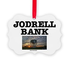 JODRELL BANK - ONE OFF THE WRIST  Ornament
