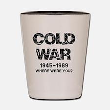 Cold War Where were you? Shot Glass