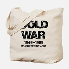 Cold War Where were you? Tote Bag