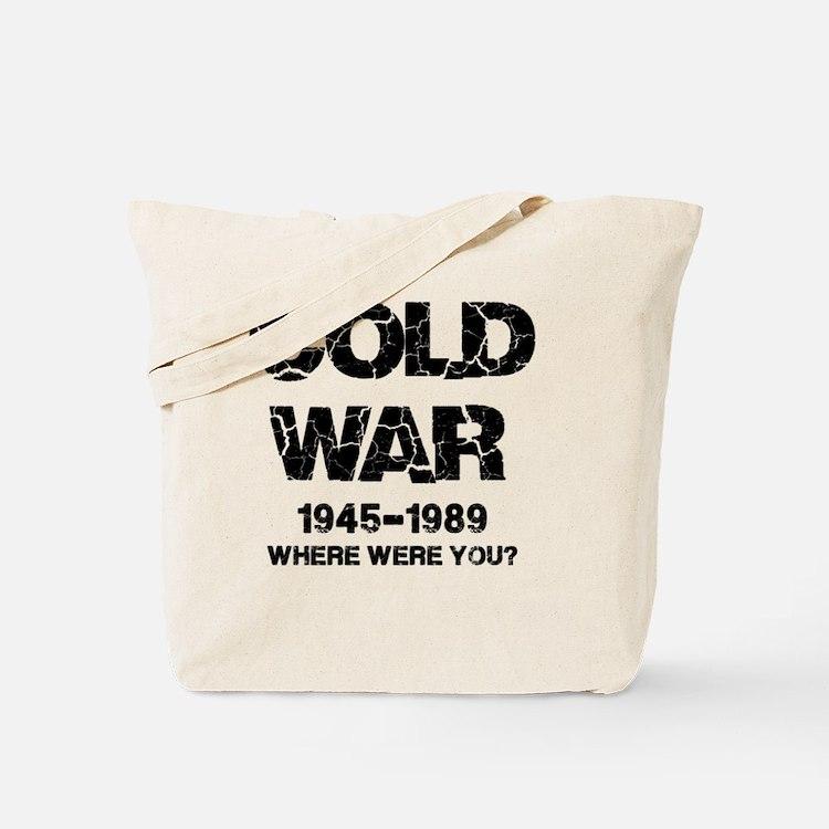 Cold War Where were you? Tote Bag