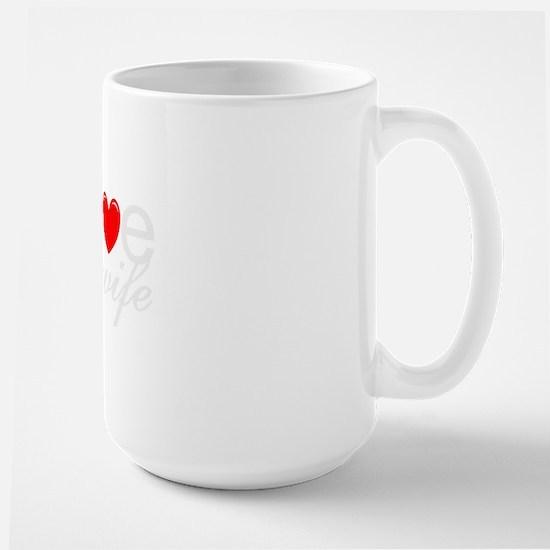 I love my wife Large Mug