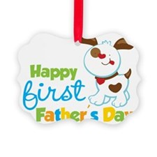 Puppy Dog Happy 1st Fathers Day Ornament