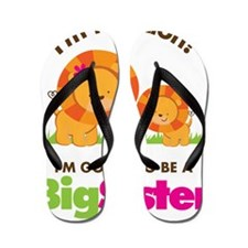 Not Lion Going to be a Big Sister Flip Flops