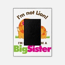 Not Lion Going to be a Big Sister Picture Frame