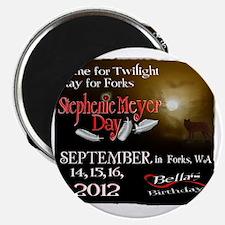 Official Forks, WA 2012 Stephenie Meyer Day Magnet