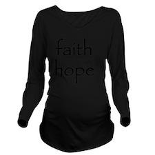 faith hope Long Sleeve Maternity T-Shirt