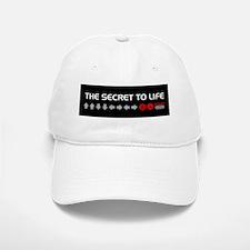 The Secret to Life - Baseball Baseball Cap