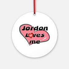 jordon loves me  Ornament (Round)