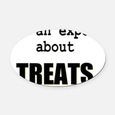 Im an expert about TREATS Oval Car Magnet