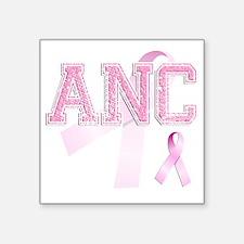 "ANC initials, Pink Ribbon, Square Sticker 3"" x 3"""