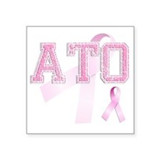 "ATO initials, Pink Ribbon, Square Sticker 3"" x 3"""