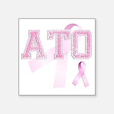 """ATO initials, Pink Ribbon, Square Sticker 3"""" x 3"""""""