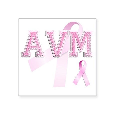 "AVM initials, Pink Ribbon, Square Sticker 3"" x 3"""