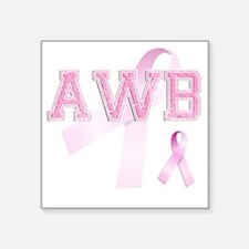 "AWB initials, Pink Ribbon, Square Sticker 3"" x 3"""
