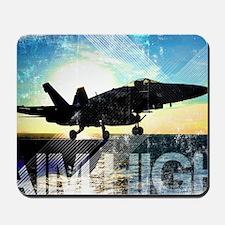 Motivational Grunge Poster: Aim High. An Mousepad