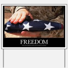 Military Motivational Poster: Freedom Yard Sign