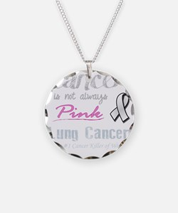 Cancer is Not Always Pink! Necklace