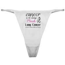 Cancer is Not Always Pink! Classic Thong