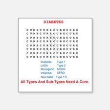 """Searching To Cure Diabetes Square Sticker 3"""" x 3"""""""