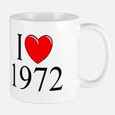 """""""I Love 1972"""" Mug"""