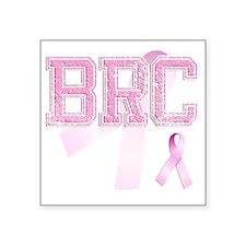 """BRC initials, Pink Ribbon, Square Sticker 3"""" x 3"""""""