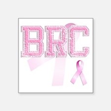 "BRC initials, Pink Ribbon, Square Sticker 3"" x 3"""