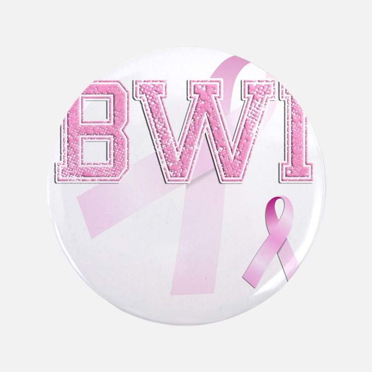 "BWI initials, Pink Ribbon, 3.5"" Button"